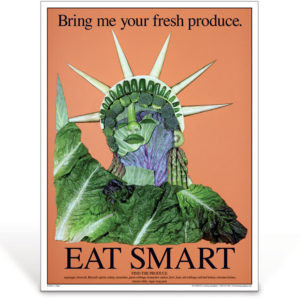 Eat Smart - Bring Me Your Fresh Produce - nutrition education poster