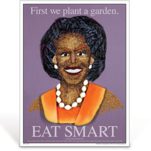 Michelle Obama - Eat Smart - nutrition education poster