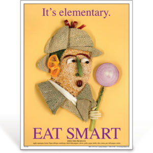 Eat Smart - It's Elementary - Sherlock Holmes - nutrition education poster
