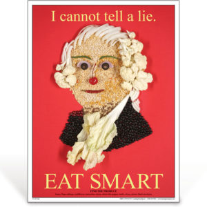 Eat Smart - George Washington - nutrition education poster