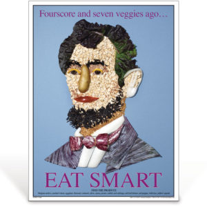 Eat Smart - Abe Lincoln - nutrition education poster