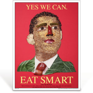 Yes We Can Eat Smart - Barack Obama - nutrition education poster